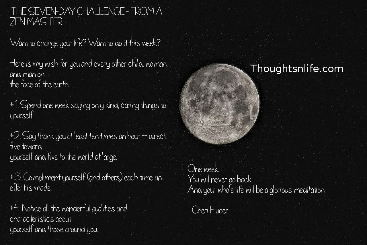 Thoughtsnlife.com : THE SEVEN-DAY CHALLENGE - FROM A ZEN MASTER