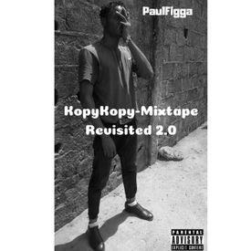 Download Full Album: PaulFigga - Kopykopy-Mixtape-Revisited 2.0