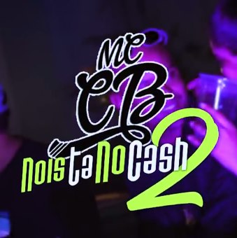 Baixar Nois Ta No Cash 2 MC CB Mp3 Gratis