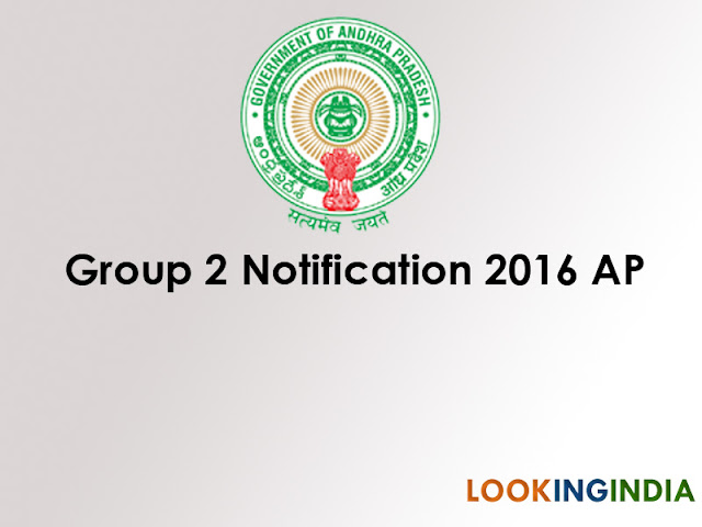 Group 2 Notification 2016 AP 950 Posts Details at www.psc.ap.gov.in