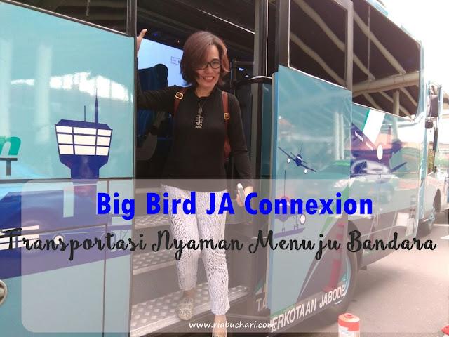 Big Bird JA Connexion, Transportasi Nyaman Menuju Bandara