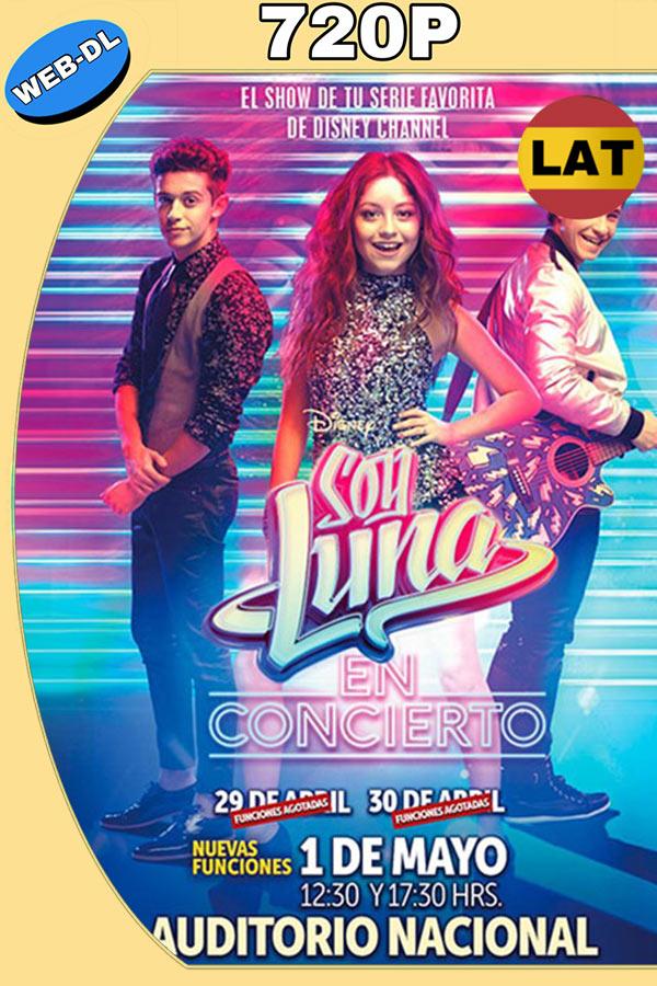 Soy Luna en Concierto – Mexico (2018) 720p Latino
