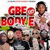 Mixtape: Dj Salam - Gbe Body E Mixtape | @iam_djsalam