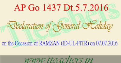 AP Ramzan (Id-Ul-Fitr) Holiday date on 07.07.2016 AP Go.1437 &Go.No 1438