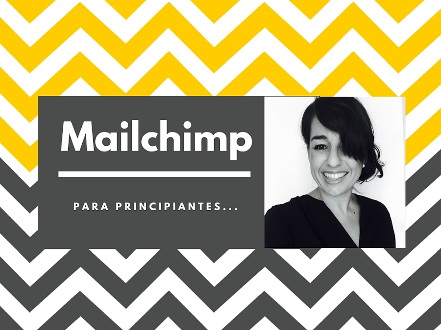 Guía Mailchimp para principiantes.