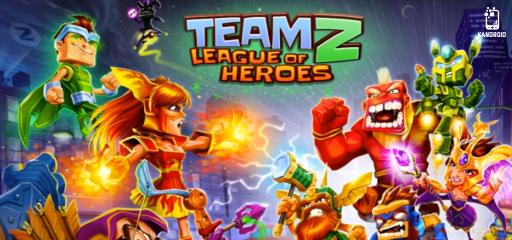 Team Z – League of Heroes Apk Mod v0.99