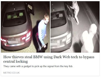 http://metro.co.uk/2017/10/15/thieves-steal-bmw-using-dark-web-tech-to-bypass-central-locking-7000884
