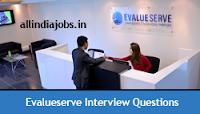 Evalueserve Interview Questions