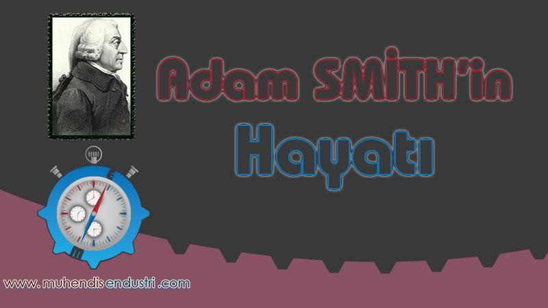 adam-smithin-hayati