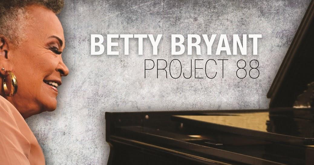 Republic of jazz: betty bryant project 88 january 11 2019