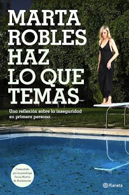 LIBRO - Haz lo que temas : Marta Robles (Planeta - 6 octubre 2016) Edición papel & digital ebook kindle AUTOAYUDA | Comprar en Amazon España
