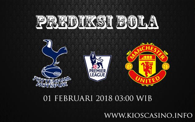 Prediksi Bola Tottenham Hotspur vs Manchester United 1 Febuari 2018