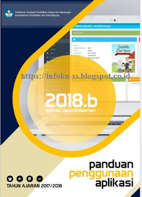 Panduan Penggunaan Aplikasi Dapodikdasmen Versi 2018.b Beserta Pembaruannya Lengkap