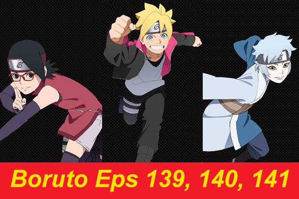 Boruto episode 139, 140, 141 sub indo