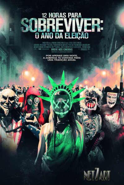 12 Horas Para Sobreviver O Ano da Eleição 2016 Poster Brasil
