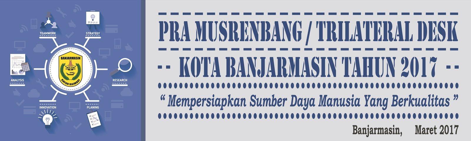 Pra-Musrenbang-Trilateral-Desk-Kota-Banjarmasin-2017.jpg (1600×480)
