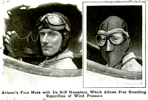 Aviator's Face Mask with its stiff nose piece, which allows free breathing.regardless of wind pressure