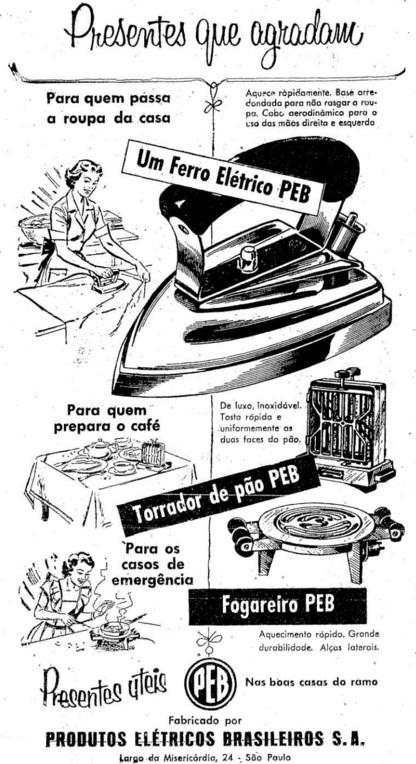 Propaganda da PEB (Produtos Elétricos Brasileiros) em 1954: presentes para o lar.