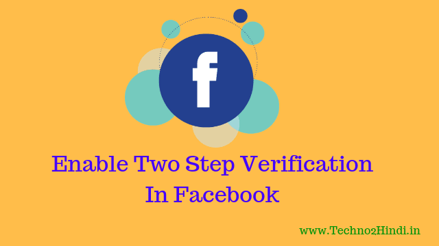 How to enable two step verification in facebook