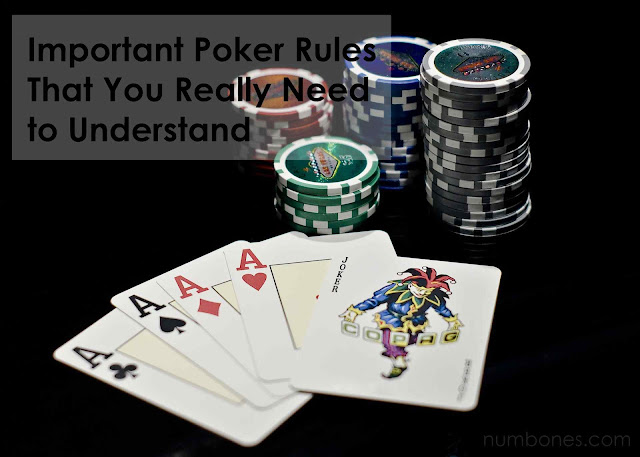 Important Poker Rules That You Really Need to Understand