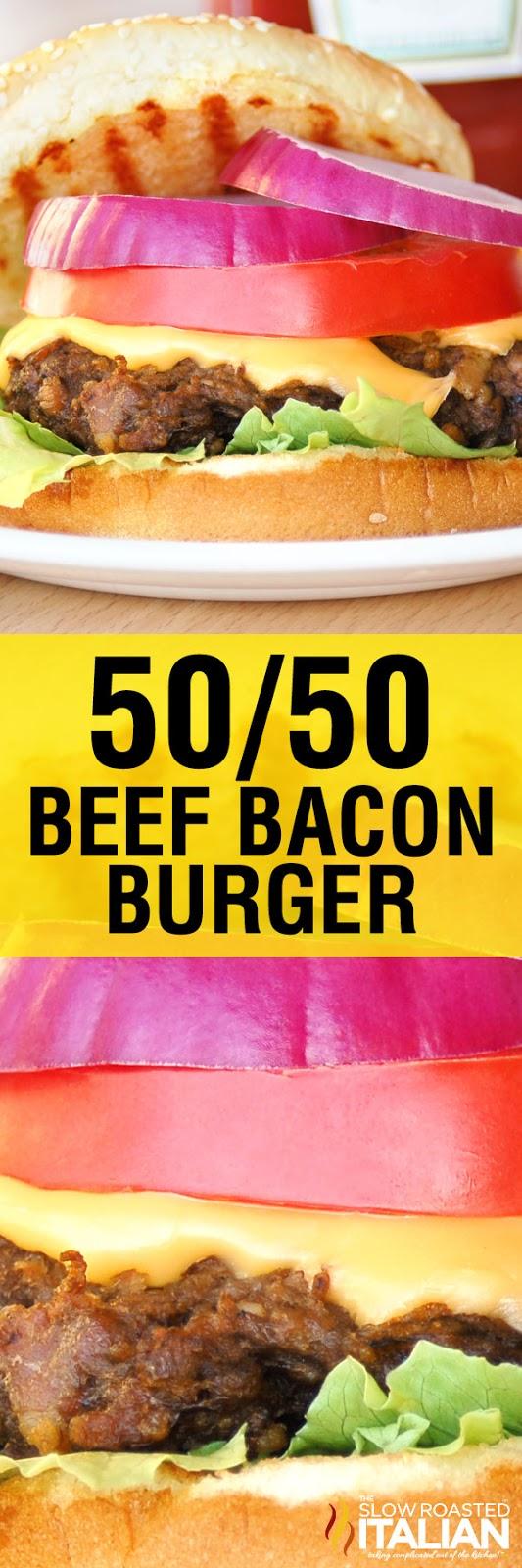 http://www.theslowroasteditalian.com/2011/09/5050-beef-bacon-burger.html