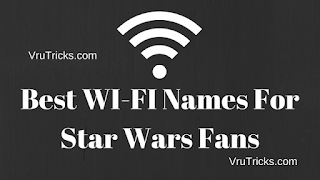 Best WI-FI Names For Star Wars Fans