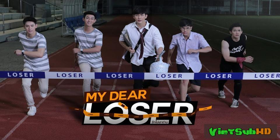 Phim Tình Yêu Ngỗ Nghịch Tập 10/10 VietSub HD | My Dear Loser Series: Monster Romance 2017