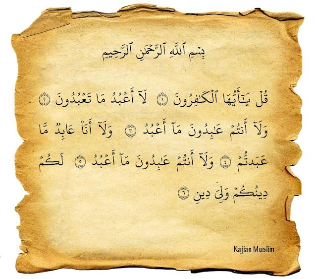 Bacaan Surat Al Kafirun Dan Terjemaahannya Dalam Bahasa