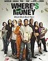 Wheres The Money (2017)