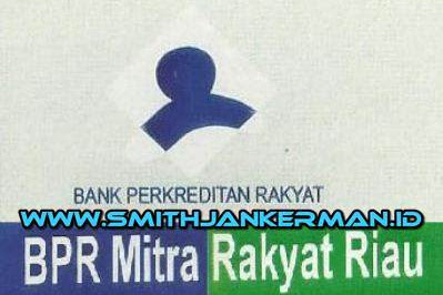 Lowongan PT. BPR Mitra Rakyat Riau Pekanbaru Januari 2019