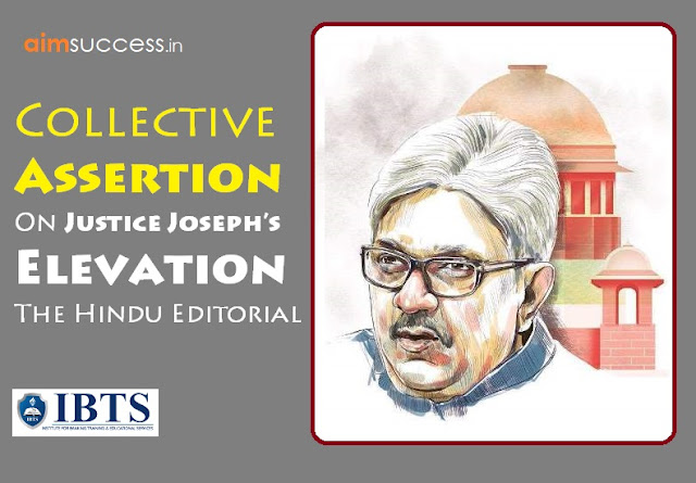 Collective Assertion - On Justice Joseph's Elevation: The Hindu Editorial
