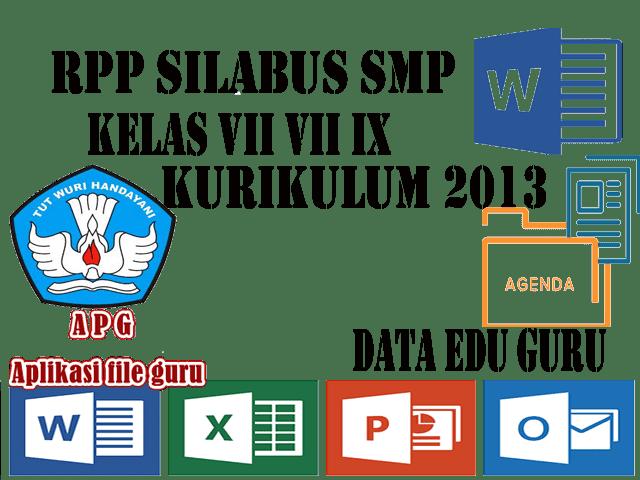RPP Silabus  SMP Kelas VII VIII IX Kurikulum 2013 Semua Mapel