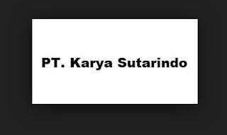 Lowongan Kerja Terbaru PT KARYA SUTARINDO Jawa Timur November 2017