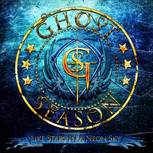 """GHOST SEASON: Κυκλοφορούν το ντεμπούτο album τους  """"Like Stars In a Neon Sky"""" τον Ιανουάριο"""