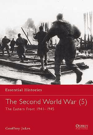 The Second World War (5) The Eastern Front 1941–1945