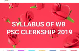WB PSC CLERKSHIP PART-1 AND PART-2 SYLLABUS AND EXAMINATION PATTERN -2019