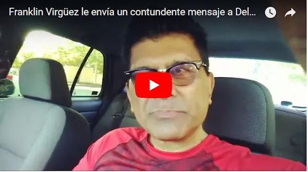 Franklin Virgüez volvió a lanzarle un mensaje a Delcy la Fea