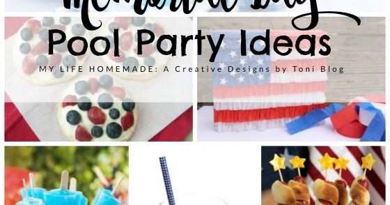 My Life Homemade 18 Memorial Day Patriotic Pool Party Ideas