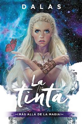 Libro - LA TINTA : Más allá de la Magia. Dalas Review (MR - 14 Noviembre 2017) LITERATURA JUVENIL - NOVELA - YOUTUBER portada