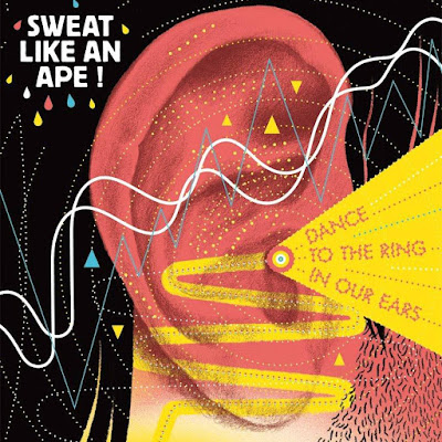 Sweat Like An Ape! – Dance to the Ring in Our Ears