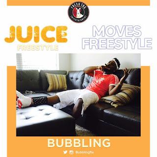 Bubbling - Juice (Frestyle)