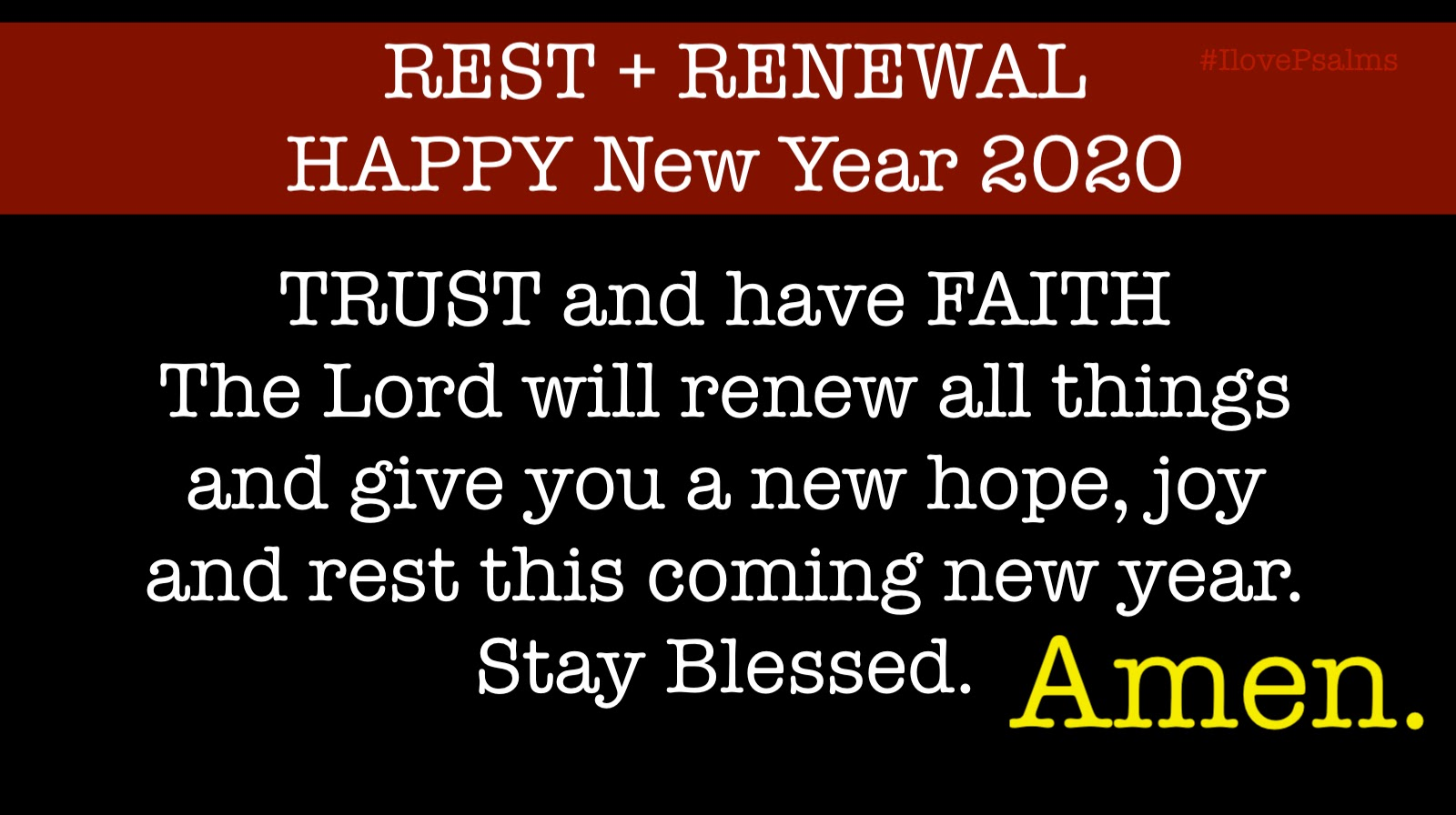 15 Bible Verses for the coming New Year 2020 - REST + RENEWAL