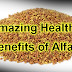 Amazing Health Benefits of Alfalfa