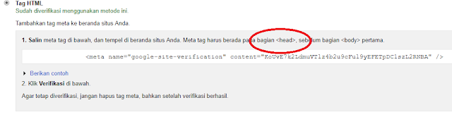 erikutnya pada halaman verifikasi silahkan anda pilih HTML tag, copy kode HTML tag yang ada di dalam kolom verifikasi. Buka dashboard blog anda dan letakan di bawah kode <head> pada template blog.