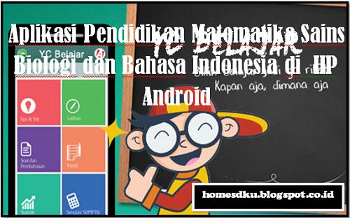 Aplikasi Pendidikan Matematika Sains Biologi dan Bahasa Indonesia di  HP Android