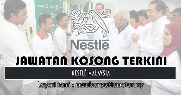 Jawatan Kosong 2018 di Nestlé Malaysia