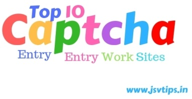 Top 10 Captcha Entry Work Sites in Hindi