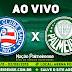 Jogo Bahia x Palmeiras Ao Vivo 02/08/2018