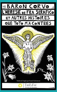 L'Hérésie de fra Serafico et autres histoires que Toto m'a contées, Baron Corvo, L'oeil d'or.