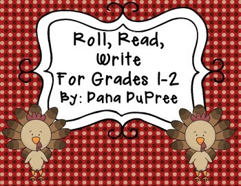 http://www.teacherspayteachers.com/Product/Roll-Read-Write-Thanksgiving-Grades-1-2-946192